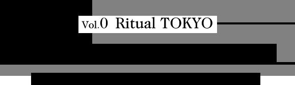 vol.0 RitualTOKYO A BANANA for TOKYO 正しい東京的バナナとの付き合い方とは?