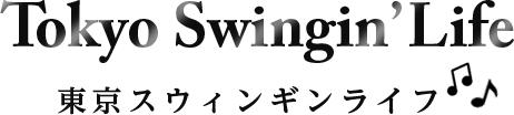 Tokyo Swingin' Life